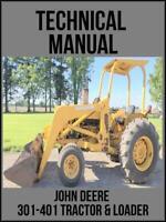 John Deere 301 – 401 Tractor & Loader Technical Manual TM1034 On USB Drive