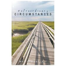 Extraordinary Circumstances by Walter Courtney (2013, Paperback)