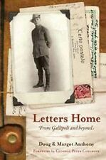 Letters Home: From Gallipoli and Beyond by DAnthony, M Anthony WW1 New Hard Back