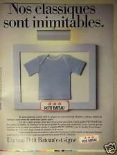 PUBLICITÉ 1982 SOUS-VÊTEMENTS PETIT BATEAU SIGNÉ NOS CLASSIQUES INIMITABLES