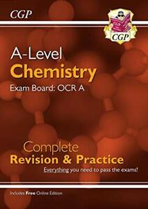 A-Level Chemistry: OCR A Year 1 & 2 Complete Revision & Practice... by CGP Books