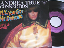 "7"" - Andrea True Connection N.Y. you got me Dancing & Keep it up Longer # 4818"