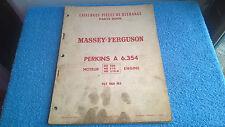 Massey Ferguson Moteur Perkins A6.354 MB500 catalogue pièces rechange 57 p 1966