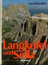 Langkopfel un Sella: Alpine Wanderwege und leichte Klettertouren. Trad. di Werne