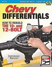 NEW Chevy Differentials: How to Rebuild the 10- and 12-Bolt by Jefferson Bryant