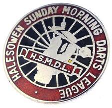 HALESOWEN Sunday Morning Darts League Enamel Badge - My Ref.B28