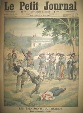 MEXIQUE 3 AMERICAINS FUSILLéS NAUFRAGE NAVIRE RUSSE KOMETA LE PETIT JOURNAL 1914