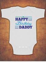 Happy Daddy Birthday  Baby Kids Present Grow Body Suit Vest Boy