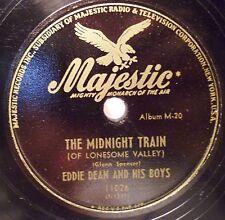 Eddie Dean & His Boys 78 RPM Majestic Record Midnight Train  Rosanne of San Jose