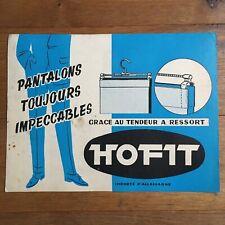 Antique Carton Advertising Hofit Hanger Trousers Toujours Impeccable Plv
