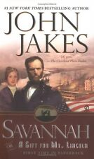Savannah: Or a Gift for Mr. Lincoln by John Jakes
