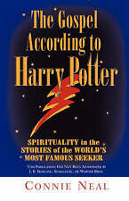 The Gospel According to Harry Potter: Spirituality in the Stories of the...