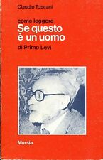 Claudio Toscani = COME LEGGERE SE QUESTO È UN UOMO DI PRIMO LEVI