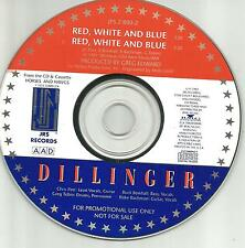 DILLINGER Red White and Blue 2TRX 1992 USA PROMO DJ CD single Heavy Metal hair