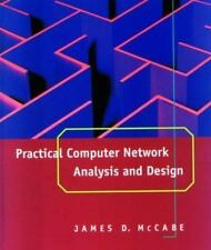 Practical Computer Network Analysis and Design (The Morgan Kaufmann Series in Ne