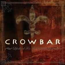CROWBAR - LIFESBLOOD FOR THE DOWNTR NEW VINYL RECORD