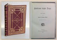Meyer Huttens letzte Tage Eine Dichtung 1901 Prachtband Lyrik Gedichte xz