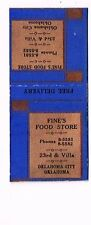 1940s Fine's Food Store 23rd & Villa Oklahoma City Matchcover