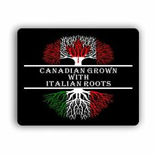 Canadian Grown With Italian Roots Computer Mouse Pad