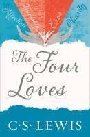 The Four Loves (Cs Lewis Signature Classic) by C. S. Lewis   Paperback Book   97