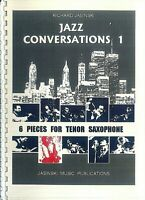 Jazz Conversations ~ Richard Jasinski - 6 Pieces for Tenor Saxophone