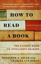 How to Read a Book: The Classic Guide to Intelligent Reading-Mortimer J. Adler,