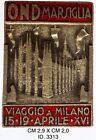 """Fascismo Marsiglia O.N.D. viaggio a Milano XVI° distintivo """"3313"""""""