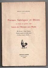 EMILE GUILMARD POEMES SATIRIQUES ET DIVERS 1935 EO Tirée à 1000 ex. DEDICACE