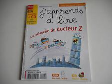 J'APPRENDS A LIRE - A LA RECHERCHE DU DOCTEUR Z OCT 2008 - (SANS CD) - DES 6 ANS