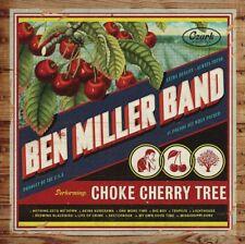 BEN MILLER BAND - CHOKE CHERRY TREE   CD NEW+