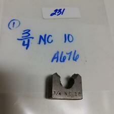 "3/4"" NC 10 1 PIECE CUTTING DIE A676"