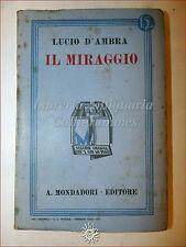 Lucio D'Ambra, IL MIRAGGIO 1934 Libri Azzurri Mondadori Romanzo