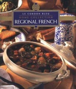 Regional French by Le Cordon Bleu Staff