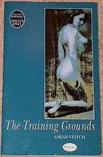Sarah Veitch THE TRAINING GROUNDS (paperback) Nexus