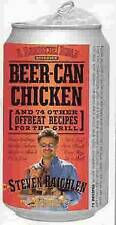 Beer-Can Chicken: And 74 Other Offbeat Recipes for the Grill-ExLibrary