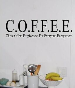 COFFEE Christ Offers Forgiveness Wall Sticker Vinyl Decals Bible Verse lettering