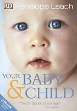 Your Baby and Child by Leach, Penelope Paperback Book The Cheap Fast Free Post