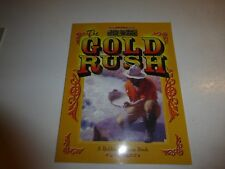 The Gold Rush Life in the Old West by Bobbie Kalman (1999, Paperback)310