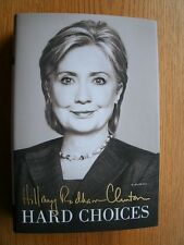 Hillary Rodham Clinton Hard Choices 1st ed SIGNED HC