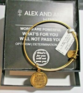 """Alex & Ani w/BOX -Gold """"Whats for You Will Not Pass You"""" -Bracelet -NWT & Card"""
