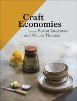 Craft Economies by Susan Luckman 9781474259538   Brand New   Free UK Shipping