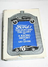 FORD: THE DUST AND THE GLORY, A RACING HISTORY BY LEO LEVINE 3RD PRINT FREE SHIP