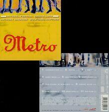 METRO : MITCHEL FORMAN , CHUCK LOEB , ANTHONY JACKSON , WOLFGANG HAFFNER