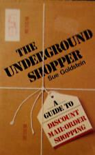 Sue Goldstein (1983 1st Edition PB) The Underground Shopper Discount Mail-Order