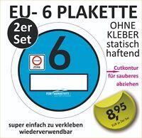 2 Aufkleber Euro-6 Plakette Umweltplakette NEU Europlakette blau transparent TOP