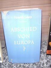 Abschied von Europa?, von Heinrich Scharp