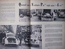 ARTICLE DE PRESSE 1956 RENAULT 4 CV SUIVIE PAR LA VOITURE PIE - 4 PAGES