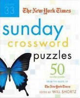 The New York Times Sunday Crossword Puzzles Volume 33: 50 Sunday Puzzles from
