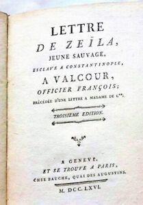 Lettre Zeila a Valcour +lettre a Mme de C** Dorat +1766 prison Barnevelt Truman
