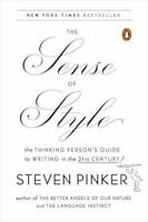 The Sense of Style: The Thinking Person's Guide to Writing (0143127799)